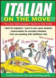 Italian On the Move : The Lively Audio Language Program for Busy People, Wightwick, Jane, 007145179X