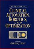 Handbook of Clinical Automation, Robotics, and Optimization, , 0471031798