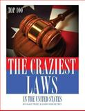 The Craziest Laws in the United States: Top 100, Alex Trost and Vadim Kravetsky, 1492101796