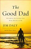 The Good Dad, James Daly, 031033179X