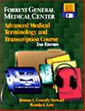 Forrest General Medical Center : Advanced Medical Terminology and Transcription Course, Lott, Connerly, 0827381794