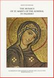 The Mosaics of St. Mary's of the Admiral in Palermo, Kitzinger, Ernst, 0884021793