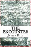 The Encounter, Javier Hill, 1491031794