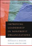 Improving Leadership in Nonprofit Organizations, Kravis Leadership Institute Staff, 0470401796