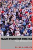 Health Promotion Practice : Power and Empowerment, Laverack, Glenn, 0761941797