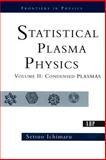 Statistical Plasma Physics, Setsuo Ichimaru, 0813341795