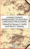 Connectionist Approaches to Natural Language Processing, , 0863771793
