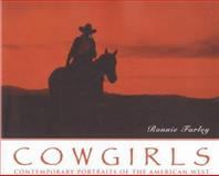Cowgirls, Ronnie Farley and Running Press Staff, 1560251794