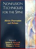 Nonfusion Techniques for the Spine, James H. Maxwell and Steven L. Griffith, 1576261794