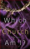 Which Church Am I?, Debbie Harris, 1632691795