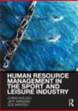Hrm in the Sport and Leisure Industry, Wolsey, Chris and Abrams, Jeffrey, 0415421799