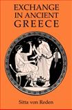 Exchange in Ancient Greece, Von Reden, Sitta, 0715631799