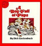 A Bag Full of Pups, Dick Gackenbach, 0899191797