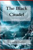 The Black Citadel, Donald Jones, 1477491791