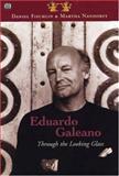 Eduardo Galeano, Daniel Fischlin and Martha Nandorfy, 1551641798