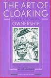 The Art of Cloaking Ownership : The Secret Collaboration and Protection of the German War Industry by the Neutrals: the Case of Sweden, Aalders, Gerard and Wiebes, Cees, 905356179X