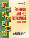 Preflight and File Preparation, Against the Clock, Inc. Staff, 0130941808