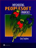 Implementing PeopleSoft Financials : A Guide for Success, Stephens, Early, 0138411808