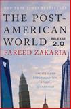 The Post-American World, Fareed Zakaria, 039308180X