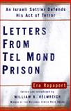 Letters from Tel Mond Prison : An Israeli Settler Defends His Act of Terror, Rapaport, Era, 0684831805