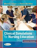 Clinical Simulations for Nursing Education, Marcia L. Gasper and Patricia M. Dillon, 0803621809