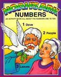Noah's Ark Activity - Numbers, Earl Snellenberger and Bonita Snellenberger, 0890511802