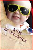 Kids Economics, Lawrence Early, 1500411809