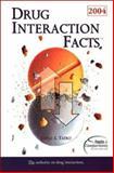 Drug Interaction Facts 2004, Tatro, David S., 1574391801