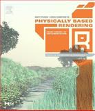 Physically Based Rendering : From Theory to Implementation, Pharr, Matt and Humphreys, Greg, 012553180X