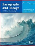 Paragraphs and Essays : With Integrated Readings, Brandon, Lee and Brandon, Kelly, 0495801801