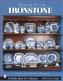 Mason's Vista Ironstone, Steve Yasgar and Fran Yasgar, 0764321803