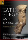 Latin Elegy and Narratology : Fragments of Story, , 0814291805