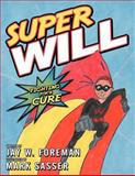 Super Will, Jay W. Foreman, 146272180X