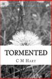 Tormented, C. Hart, 1500711802