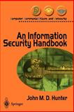 Information Security Handbook, Hunter, John M. D., 1852331801