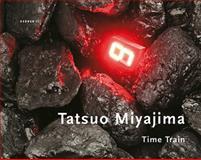 Tatsuo Miyajima: Time Train, Eugen Blume, 3866781806