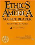 Ethics in America Source Reader, Newton, Lisa H., 0132901803