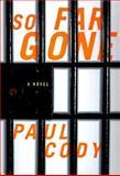 So Far Gone, Paul Cody, 0312181809