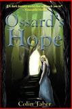 Ossard's Hope, Colin Taber, 1440481806