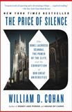 The Price of Silence, William D. Cohan, 1451681801