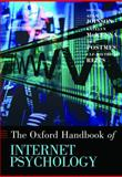 Oxford Handbook of Internet Psychology, , 019956180X
