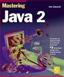 Mastering Java 2, Zukowski, John, 0782121802