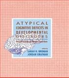 Atypical Cognitive Deficits in Developmental Disorders : Implications for Brain Function, , 080581180X
