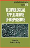 Technological Applications of Dispersions, , 0824791800