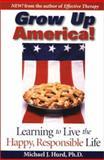 Grow up America! 9780967421803