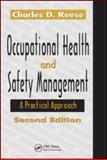 Occupational Health and Safety Management : A Practical Approach, Reese, Charles D., 1420051806