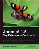 Joomla! 1. 5 Top Extensions Cookbook, Sarkar, Suhreed, 1849511802