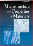 Microstructure and Properties of Materials, Li, J. C. M., 9810241801