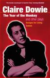 The 'Year of the Monkey' and Other Plays, Claire Dowie, 0413761800