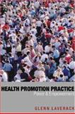 Health Promotion Practice : Power and Empowerment, Laverack, Glenn, 0761941800